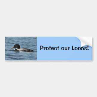 Protect our Loons Bumper Sticker
