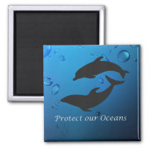 Protect Our Oceans Dolphins Magnet