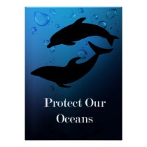 Protect Our Oceans Dolphins Poster