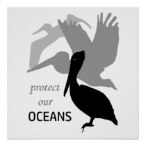 Protect Our Oceans Pelican 2 Poster