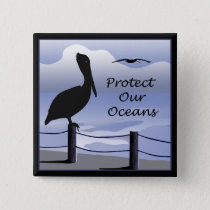 Protect Our Oceans Pelican Button