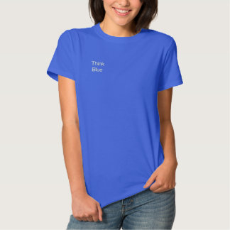 Protect our Oceans ~ Think Blue! ~Embroidered Shir Embroidered Shirt