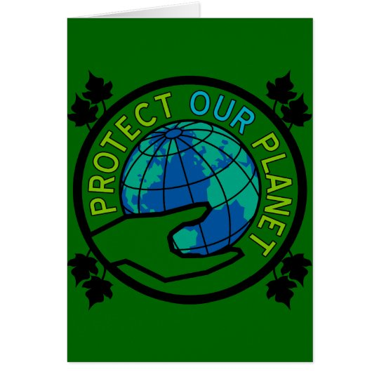 Protect Our Planet Card