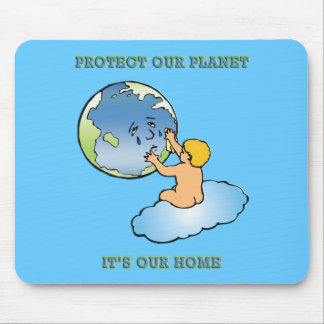 """""""Protect Our Planet, It's Our Home"""" Mouse Pad"""