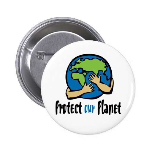 Protect Our Planet Pinback Buttons