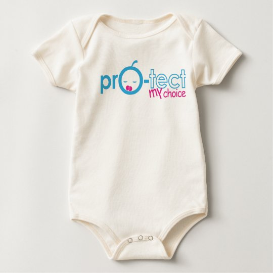 Protect the CHOICE of the unborn Baby Bodysuit