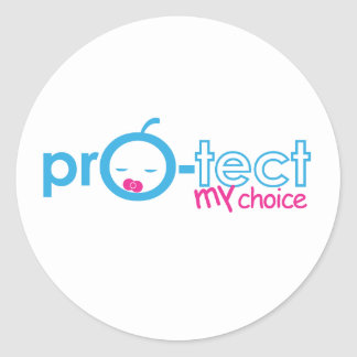 Protect the CHOICE of the unborn Classic Round Sticker