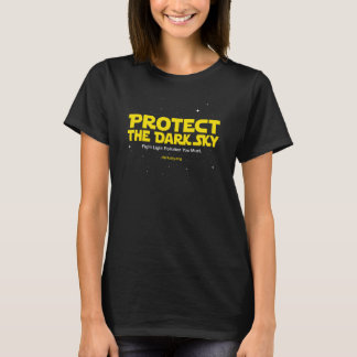 Protect the Dark Sky T-Shirt