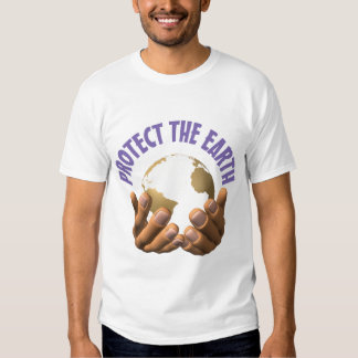 Protect the Earth (2) T-Shirt