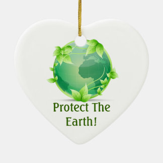 Protect The Earth Ceramic Ornament