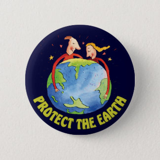 Protect The Earth Pinback Button