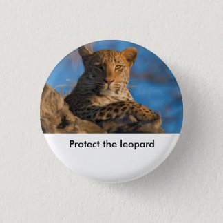 Protect The Leopard Pinback Button