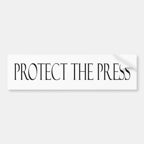Protect the Press Pro Media Journalists Bumper Sticker