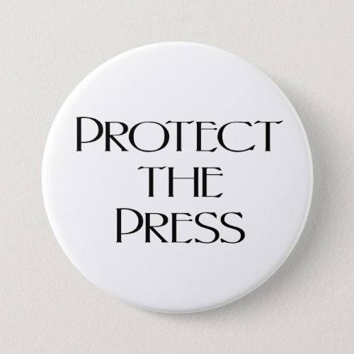 Protect the Press Pro Media Journalists Button