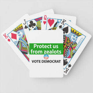 Protect us from Zealots: Vote Democrat Bicycle Playing Cards