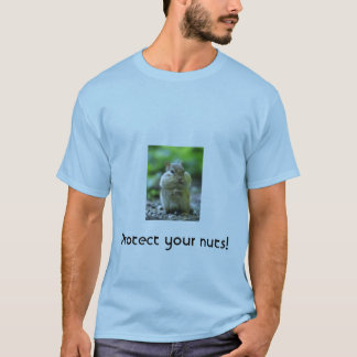 Protect You Nuts Shirt