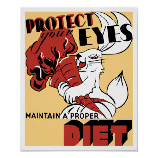 Protect Your Eyes Maintain A Proper Diet -- WPA Poster