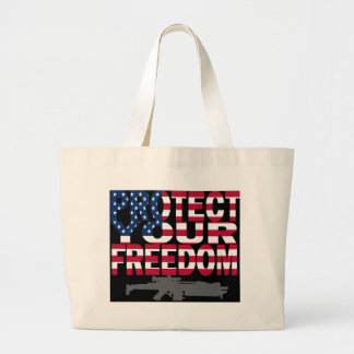 Protect Your Freedom Large Tote Bag