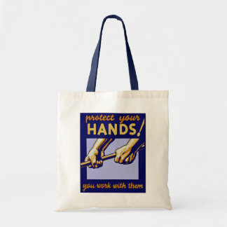 Protect Your Hands! Budget Tote Bag