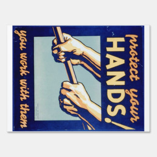 Protect Your Hands You Work With Them FAP Poster Lawn Sign