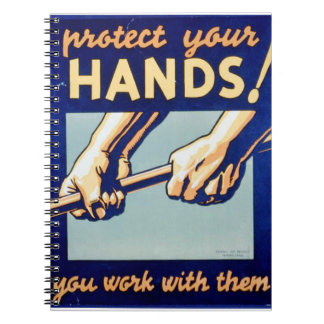 Protect Your Hands You Work With Them FAP Poster Spiral Note Book