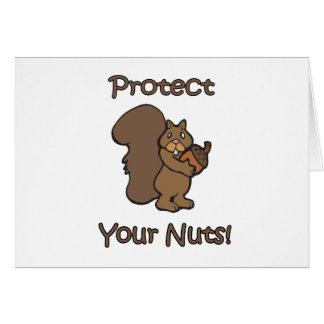 Protect Your Nuts Greeting Card