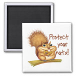 Protect Your Nuts Refrigerator Magnets