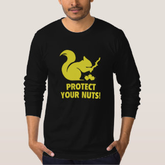 Protect Your Nuts! T-Shirt