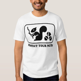 Protect Your Nuts T Shirts
