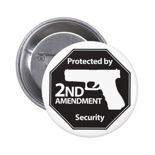 Protected by 2nd Amendment 2 Inch Round Button