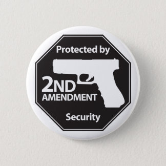 Protected by 2nd Amendment Button