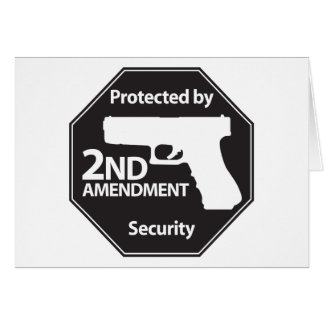 Protected by 2nd Amendment Greeting Card