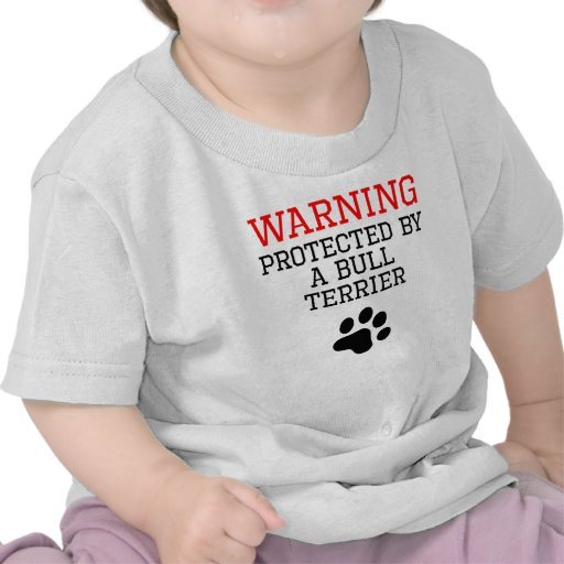 Protected By A Bull Terrier T-shirt
