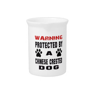 Protected By A Chinese Crested Dog Drink Pitcher
