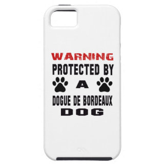 Protected By A Dogue de Bordeaux Dog iPhone 5 Cover
