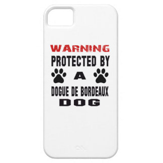 Protected By A Dogue de Bordeaux Dog iPhone 5 Cases
