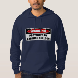 Protected By A French Bulldog Hoodie