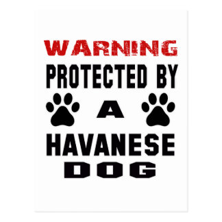 Protected By A Havanese Dog Postcard