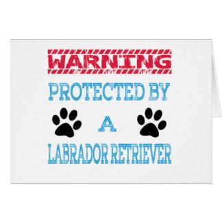 Protected By A Labrador Retriever Dog Greeting Card
