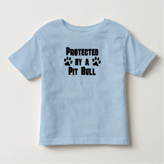 Protected By A Pit Bull Toddler T-shirt