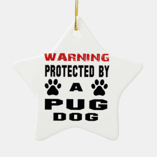 Protected By A Pug Dog Double-Sided Star Ceramic Christmas Ornament