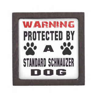 Protected By A Standard Schnauzer Dog Premium Keepsake Box