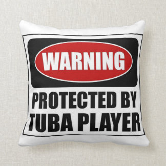 Protected by a Tuba Player Throw Pillow