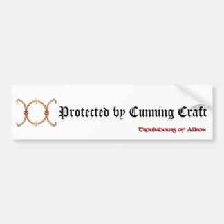 """Protected by Cunning Craft"" bumper sticker. Car Bumper Sticker"