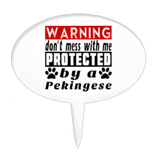 Protected By Pekingese Cake Topper