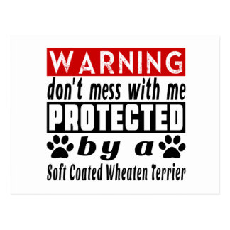 Protected By Soft Coated Wheaten Terrier Postcard
