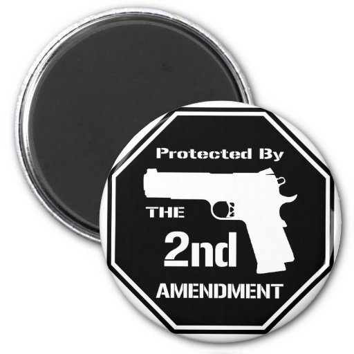 Protected By The Second Amendment (Black) 2 Inch Round Magnet