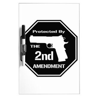 Protected By The Second Amendment (Black) Dry Erase Board