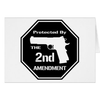Protected By The Second Amendment (Black).png Greeting Card