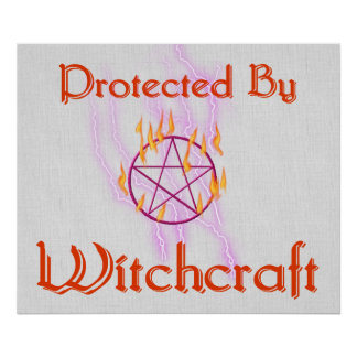 Protected By Witchcraft Poster